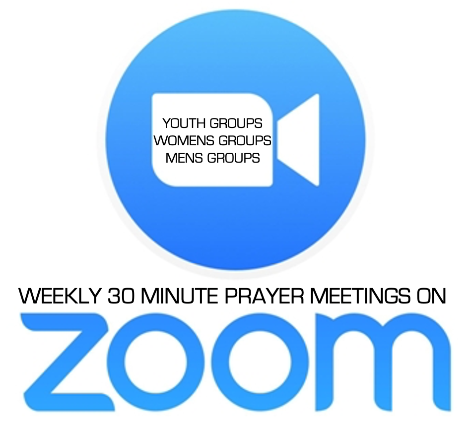 WEEKLY 30 MINUTE ZOOM PRAYER MEETINGS